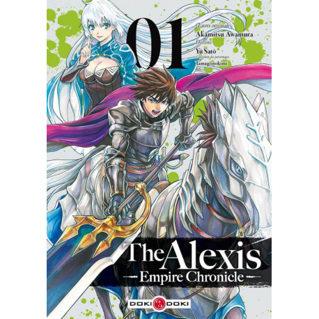 THE ALEXIS EMPIRE CHRONICLE - T01 - THE ALEXIS EMPIRE CHRONICLE - VOL. 01