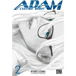 ADAM - L'ULTIME ROBOT - ADAM, L'ULTIME ROBOT T02