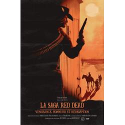 LA SAGA RED DEAD - VENGEANCE, HONNEUR ET REDEMPTION