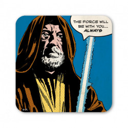OBI WAN THE FORCE WILL BE WITH YOU ... ALWAYS COASTER