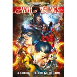WAR OF KINGS (NOUVELLE EDITION) : LE CHOIX DE FLECHE NOIRE