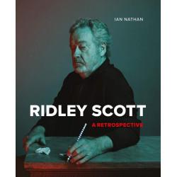 RIDLEY SCOTT: A RETROSPECTIVE /ANGLAIS