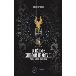 LA LEGENDE KINGDOM HEARTS III - PARTIE 2 : UNIVERS ET DECRYPTAGE