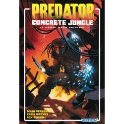 PREDATOR : CONCRETE JUNGLE - LE COMIC-BOOK ORIGINAL