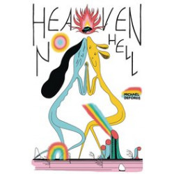 HEAVEN NO HELL HC