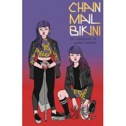 CHAIN MAIL BIKINI ANTHOLOGY OF WOMEN GAMERS GN