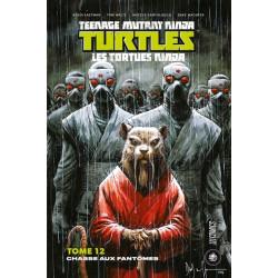 LES TORTUES NINJA - TMNT, T12 : CHASSE AUX FANTOMES
