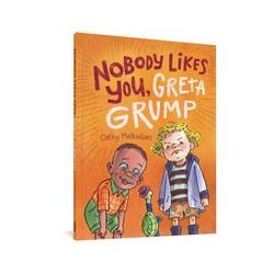 NOBODY LIKES YOU GRETA GRUMP GN