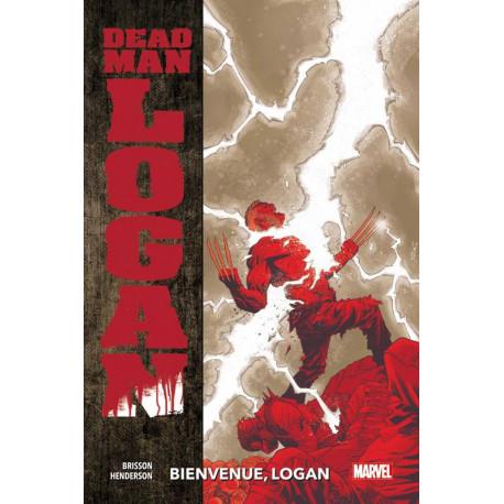 DEAD MAN LOGAN T02 : BIENVENUE LOGAN