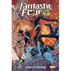 FANTASTIC FOUR T05: POINT D'ORIGINE