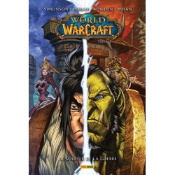 WORLD OF WARCRAFT COMICS BOOK T03 : LE SOUFFLE DE LA GUERRE