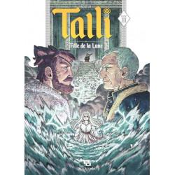 TALLI, FILLE DE LA LUNE - TOME 3