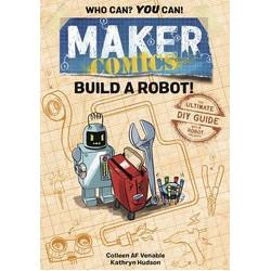 MAKER COMICS HC GN BUILD A ROBOT