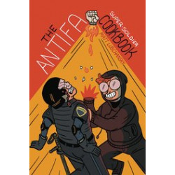 ANTIFA SUPER SOLDIER COOKBOOK ONE SHOT