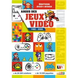 ARGUS DES JEUX VIDEO 1980 - 2000 - EDITION 2021-2022