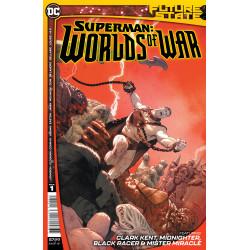 FUTURE STATE SUPERMAN WORLDS OF WAR 1