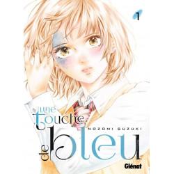 UNE TOUCHE DE BLEU - TOME 01