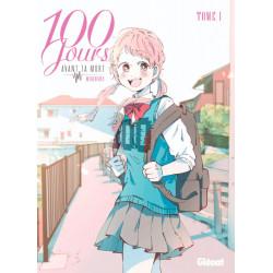 100 JOURS AVANT TA MORT - TOME 01