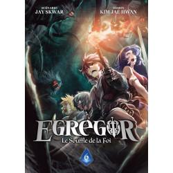 EGREGOR - TOME 6 - LE SOUFFLE DE LA FOI