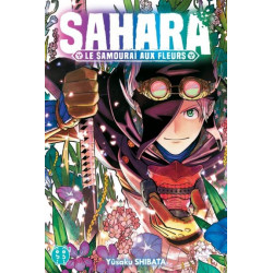 SAHARA, LE SAMOURAI AUX FLEURS