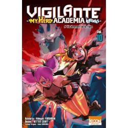 VIGILANTE - MY HERO ACADEMIA ILLEGALS T10 L'AVENEMENT DE LA REINE - VOL10