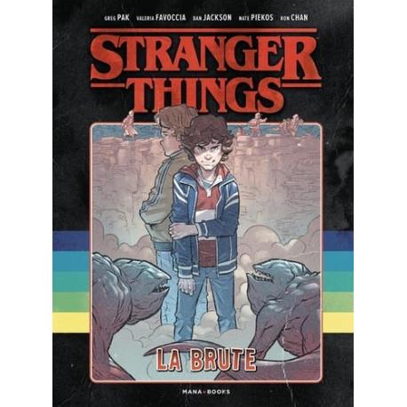 BD/STRANGER THINGS - STRANGER THINGS - LA BRUTE
