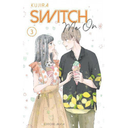 SWITCH ME ON - TOME 3 - VOL03