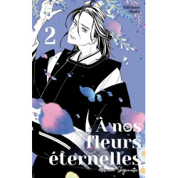 A NOS FLEURS ETERNELLES - TOME 2 - VOL02