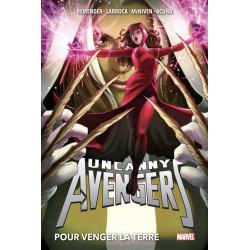UNCANNY AVENGERS T02: POUR VENGER LA TERRE