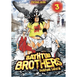 BATHTUB BROTHERS TOME 3