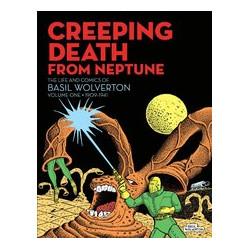CREEPING DEATH FROM NEPTUNE BASIL WOLVERTON HC VOL 1