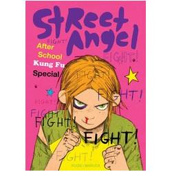 STREET ANGEL AFTER SCHOOL KUNG FU SPEC HC