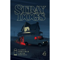 STRAY DOGS 4 CVR A FORSTNER FLEECS