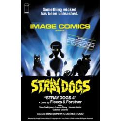STRAY DOGS 4 CVR B HORROR MOVIE VAR FORSTNER FLEECS