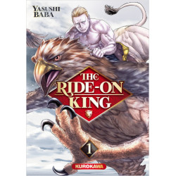THE RIDE-ON KING TOME 1