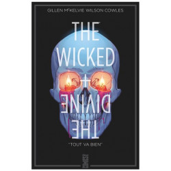THE WICKED + THE DIVINE TOME 09 TOUT VA BIEN