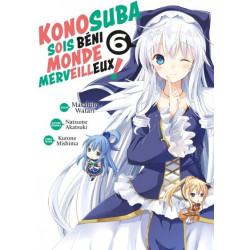KONOSUBA : SOIS BENI MONDE MERVEILLEUX ! - TOME 6