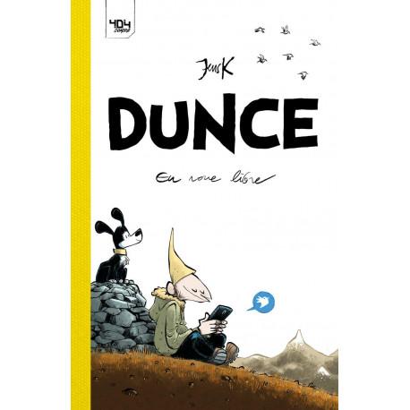 DUNCE - EN ROUE LIBRE - VOL01