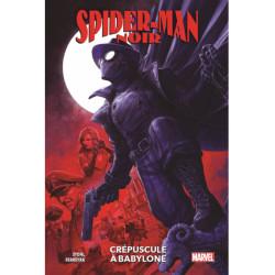 SPIDER-MAN NOIR CREPUSCULE A BABYLONE