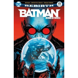 T09 - BATMAN REBIRTH (BIMESTRIEL) 09