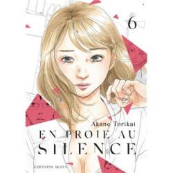 EN PROIE AU SILENCE TOME 6