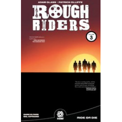 ROUGH RIDERS TP VOL 3 RIDE OR DIE