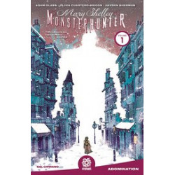 MARY SHELLEY MONSTER HUNTER TP VOL 1