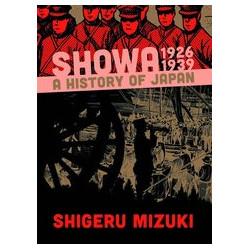 SHOWA HISTORY OF JAPAN GN VOL 1 1926 -1939 SHIGERU MIZUKI