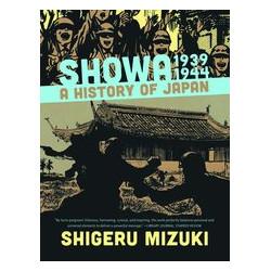 SHOWA HISTORY OF JAPAN GN VOL 2 1939-1944 SHIGERU MIZUKI