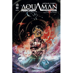 ARTHUR CURRY : AQUAMAN TOME 3