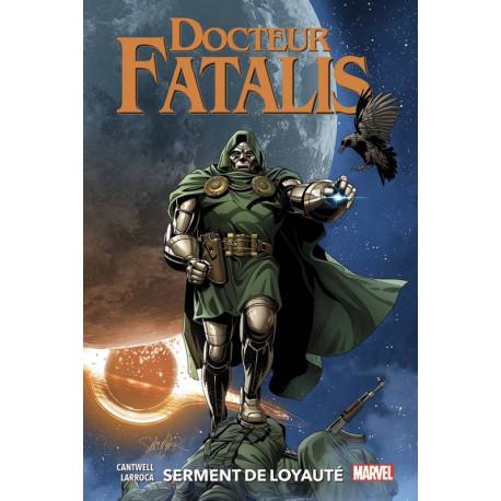 DOCTEUR FATALIS T02: SERMENT DE LOYAUTE