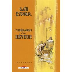 WILL EISNER TRILOGIE ITINERAIRES D'UN REVEUR INTEGRALE
