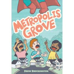 METROPLOLIS GROVE