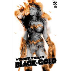 WONDER WOMAN BLACK GOLD 4 OF 6 CVR A TULA LOTAY